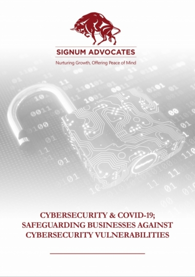 CYBERSECURITY & COVID-19; SAFEGUARDING BUSINESSES AGAINST CYBERSECURITY VULNERABILITIES
